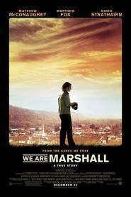 We Are Marshall (2006) - filme online gratis