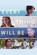 Every Thing Will Be Fine (2015) - filme online