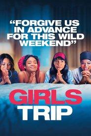 Girls Trip ( 2017 ) - Dezmăţ cu fetele