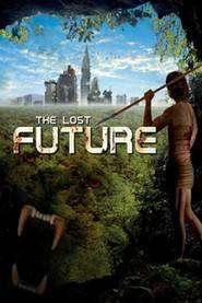 The Lost Future (2010) - filme online
