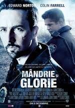 Pride and Glory - Mândrie și Glorie (2008)