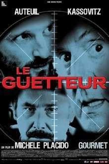 Le guetteur (2012) - filme online