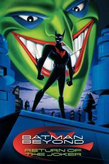 Batman Beyond: Return of the Joker (2000) - filme online
