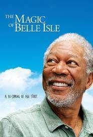The Magic of Belle Isle - Vals în lumina lunii (2012) - filme online