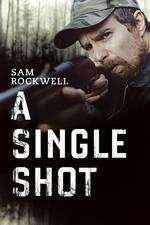 A Single Shot (2013) - filme online