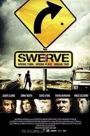 Swerve (2011) - filme online gratis