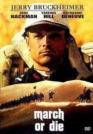March or Die - Legiunea Străină (1977)