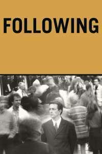 Following - Urmăritorul (1998) - filme online hd