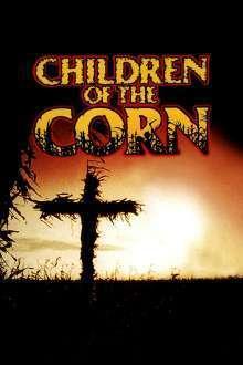 Children of the Corn - De veghe în lanul de porumb (1984) - filme online