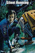 Silent Running - Singur în spaţiu (1972)