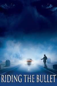 Riding the Bullet - Cochetând cu moartea (2004) - filme online