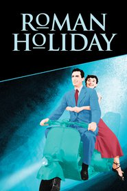 Roman Holiday - Vacanţă la Roma - (1953) - filme online