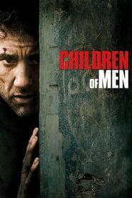 Children of Men (2006) – Copiii tatalui