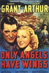 Only Angels Have Wings - Numai îngerii au aripi (1939)