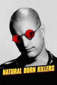 Născuţi asasini (1994) - Natural Born Killers - filme online