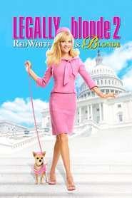 Legally Blonde 2: Red, White & Blonde - Blonda de la drept 2 (2003) - filme online subtitrate
