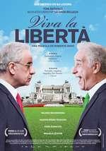 Viva la libertà – Trăiască libertatea! (2013)