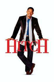Hitch – Consilier in amor (2005)