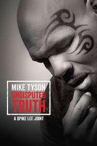 Mike Tyson: Undisputed Truth – Mike Tyson: Partea mea de adevăr (2013) – filme online