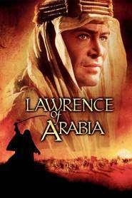 Lawrence of Arabia - Lawrence al Arabiei (1962)