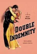 Double Indemnity - Asigurare de moarte (1944)