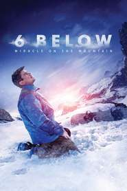 6 Below: Miracle on the Mountain (2017) - filme online