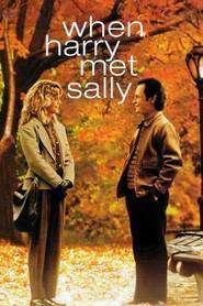 When Harry Met Sally - Când Harry a cunoscut-o pe Sally (1989)