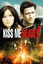 Kiss Me Deadly - Efectul Delphi (2008)