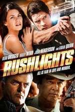 Rushlights (2013) - filme online