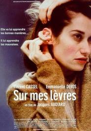 Sur mes levres (2001) - Citind pe buze