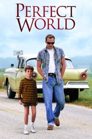 A Perfect World (1993) - O lume perfecta