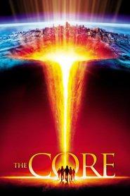 The Core (2003) - Centrul Pământului