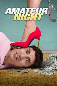 Amateur Night (2016) – Tura de noapte
