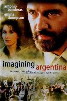 Imagining Argentina - Reduși la tăcere (2003)