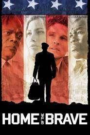 Home of the Brave - Acasă printre cei curajoşi (2006)