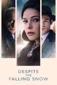 Despite the Falling Snow (2016) - filme online