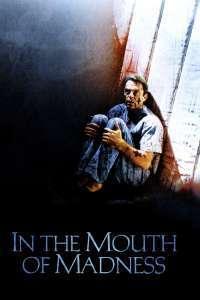 In the Mouth of Madness - Creatorii de coșmaruri (1994)