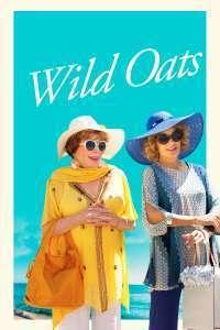 Wild Oats (2016) - filme online
