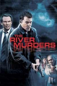 The River Murders - Lanțul crimelor (2011) - filme online