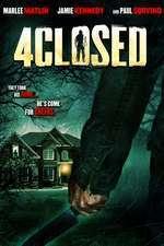 4Closed (2013) - filme online