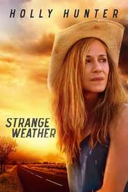 Strange Weather (2016) - filme online