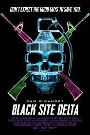 Black Site Delta ( 2017 )