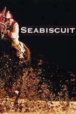 Seabiscuit - Cursa Secolului (2003) - filme online
