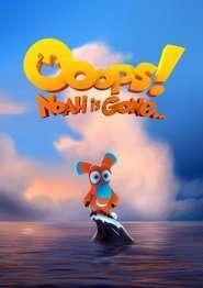 Ooops! Noah is Gone... (2015) - filme online