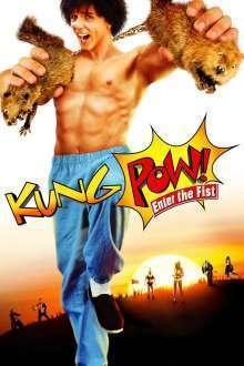 Kung Pow!: Enter the Fist - Kung Pow!: Puterea pumnului (2002) - filme online