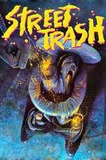 Street Trash (1987) - filme online
