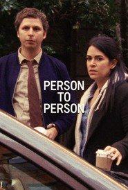 Person to Person (2017) - De la persoană la persoană