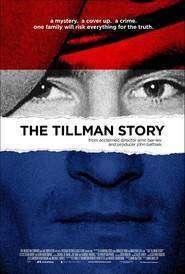 The Tillman Story (2010)  documentar