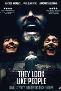 They Look Like People (2015) - filme online