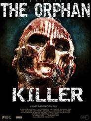 The Orphan Killer (2011) - Filme online